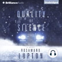 The Quality of Silence: A Novel