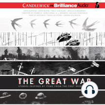 The Great War: Stories Inspired by Items from the First World War