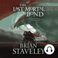 The Last Mortal Bond