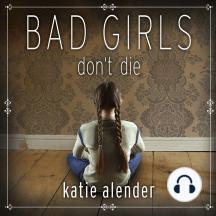 Bad Girls Don't Die