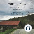 Audiolibro, Hillbilly Elegy: A Memoir of a Family and Culture in Crisis - Escuche audiolibros gratis con una prueba gratuita.