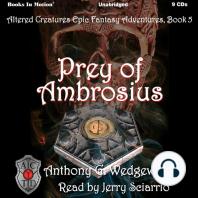 Prey of Ambrosius: Altered Creatures Epic Fantasy Adventures, Book 5