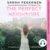 The Perfect Neighbors: A Novel