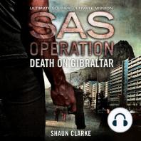 Death on Gibraltar (SAS Operation)