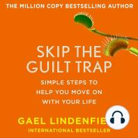 Skip the Guilt Trap