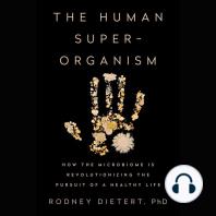 The Human Superorganism
