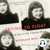 Trying to Float: Chronicles of a Girl in the Chelsea Hotel