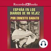 España el los diarios de mi vejez