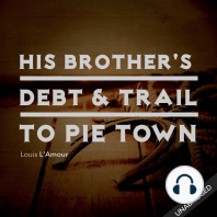 His Brother's Death & Trail to Pie Town