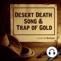 Desert Death Song & Trap of Gold