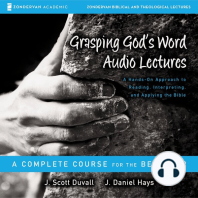 Grasping God's Word: Audio Lectures: A Hands-On Approach to Reading, Interpreting, and Applying the Bible