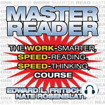 Master Reader: The 4-hour Speed-reading, Speed-thinking Course
