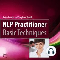 NLP Practitioner. Basic Techniques