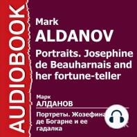 Портреты. Жозефина де Богарне и ее гадалка