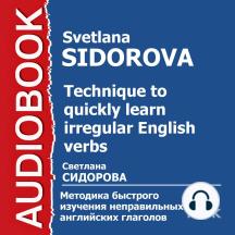 Методика быстрого изучения неправильных английских глаголов