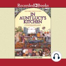 Cobble Street Cousins: In Aunt Lucy's Kitchen