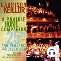 A Prairie Home Companion 25th Anniversary Collection