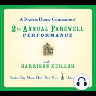 Prairie Home Companion, A: The 2nd Annual Farewell Performance