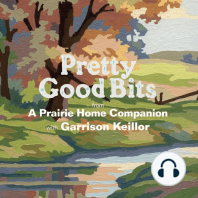 Pretty Good Bits from A Prairie Home Companion and Garrison Keillor