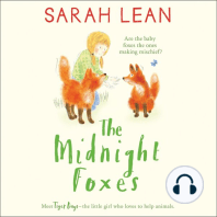 Tiger Days and the Midnight Foxes