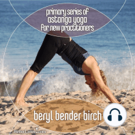 Primary Series of Astanga Yoga for New Practitioners