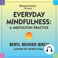 Everyday Mindfulness - A Meditation Practice