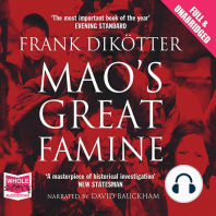 Mao's Great Famine: The History of China's Most Devastating Catastrophe 1958-62