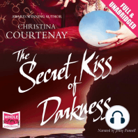 The Secret Kiss of Darkness