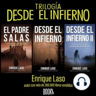 """Trilogía """"Desde El Infierno"""""""