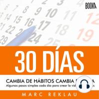 30 Días - Cambia de hábitos, Cambia de vida