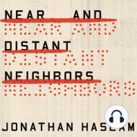 Near and Distant Neighbors