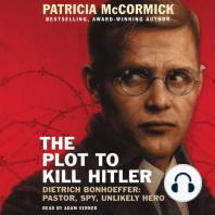 The Plot to Kill Hitler