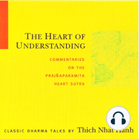 The Heart of Understanding: Commentaries on the Prajñaparamita Heart Sutra