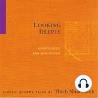 Looking Deeply