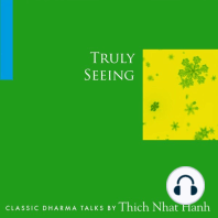Truly Seeing