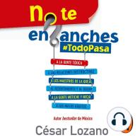 No te enganches: #TodoPasa