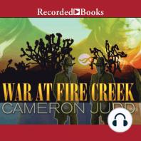 War at Fire Creek