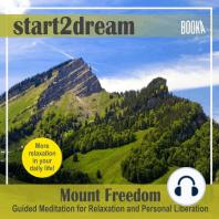 "Guided Meditation ""Mount Freedom"""