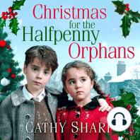 Christmas for the Halfpenny Orphans (Halfpenny Orphans, Book 3)