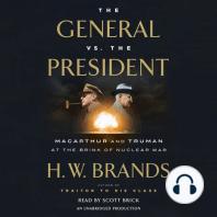 The General vs. the President