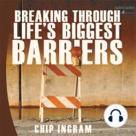 Breaking Through Life's Biggest Barriers