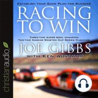Racing to Win