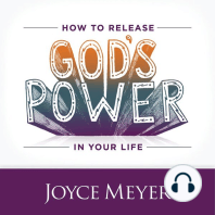 How to Release God's Power in Your Life
