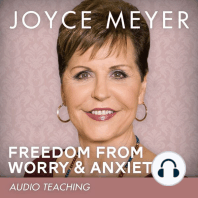 Freedom from Worry and Anxiety