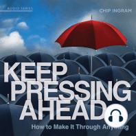 Keep Pressing Ahead