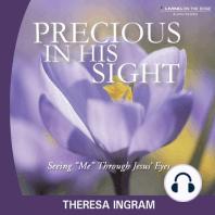 Precious in His Sight by Theresa Ingram