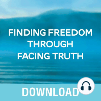 Finding Freedom Through Facing Truth