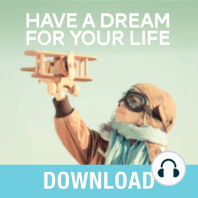 Have a Dream for Your Life