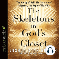 The Skeletons in God's Closet: The Mercy of Hell, the Surprise of Judgment, the Hope of Holy War