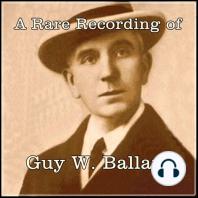 A Rare Recording of Guy W. Ballard